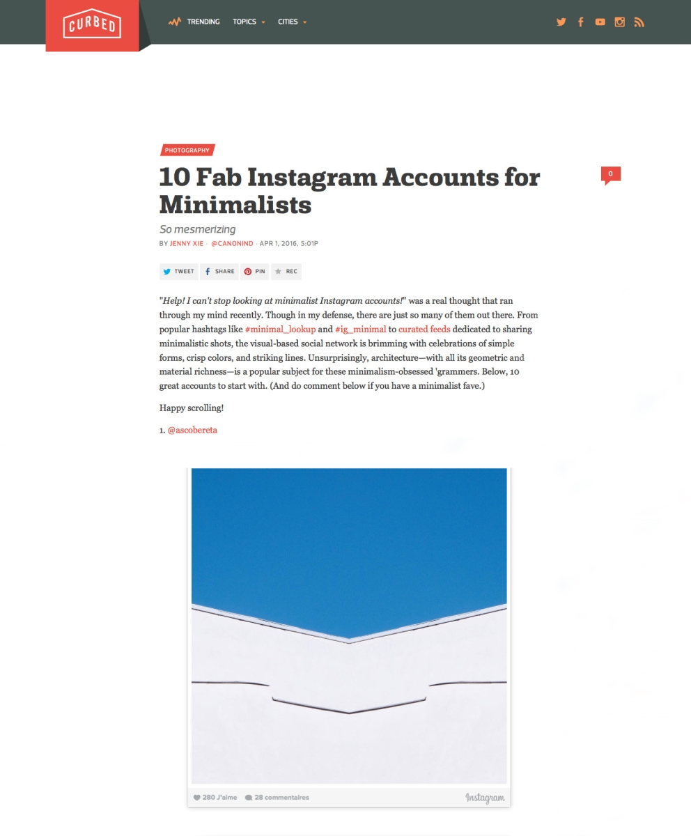 "On April 1, 2016 my Instagram account @ascobereta was featured number 1 in the Curbed list of ""10 Fab Instagram Accounts for Minimalists"""